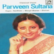 The Best Of Parween Sultana Songs