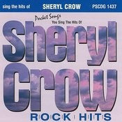 The Hits Of Sheryl Crow (Rock Hits) Songs