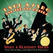 What A Heavenly Dream: The Fats Waller Rhythm Project Songs