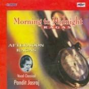 Pandit Jasraj Mor To Midni Rag Songs