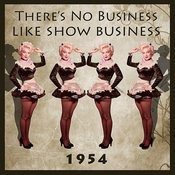 There's No Business Like Show Business (Original 1954 Film Soundtrack) Songs