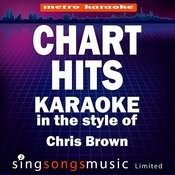 Chart Hits (In The Style Of Chris Brown) [Karaoke Version] Songs