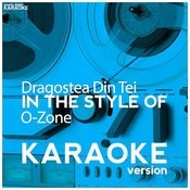Dragostea Din Tei (In The Style Of O-Zone) [Karaoke Version] - Single Songs