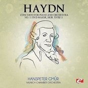 Haydn: Concerto For Piano And Orchestra No. 11 In D Major, Hob. XVIII/11 (Digitally Remastered) Songs