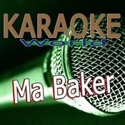 Ma Baker (Originally Performed By Boney M & Frisco Disco) [Karaoke Version] Song