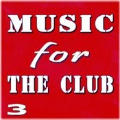 Music For The Club, Vol. 3 Songs