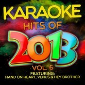 Karaoke Hits Of 2013, Vol. 6 Songs