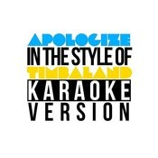 Apologize (In The Style Of Timbaland) [Karaoke Version] - Single Songs
