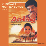 Kuppivala Mappila Songs, Vol. 2 (Original Motion Picture Soundtrack) Songs