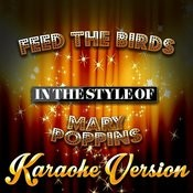Feed The Birds (In The Style Of Mary Poppins) [Karaoke Version] - Single Songs