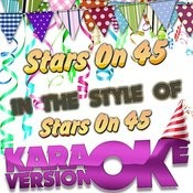 Stars On 45 (In The Style Of Stars On 45) [Karaoke Version] - Single Songs