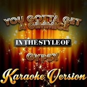 You Gotta Get A Gimmick (In The Style Of Gypsy) [Karaoke Version] - Single Songs