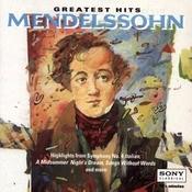 Greatest Hits - Mendelssohn Songs