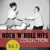 The Rock 'n' Roll Hits Collection, Vol. 3 Songs