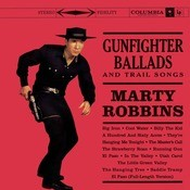 Gunfighter Ballads And Trail Songs Songs