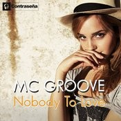 Nobody To Love Songs
