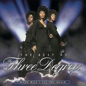 The Best Of The Three Degrees:  When Will I See You Again Songs