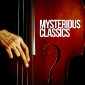 Mysterious Classics Songs