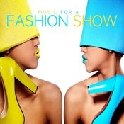 Music For A Fashion Show Songs