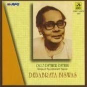 Ogo Pather Pathik Debabrata Biswas Songs