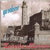 Yo Volvere (Nostalgia De Cuba) Songs