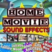 Home Movie Sound Effects Songs