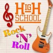 High School Rock 'n' Roll Songs