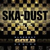 Ska Dust - Blue Beat Gold Series, Vol. 10 Songs