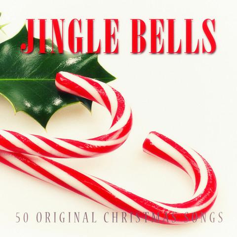 Jingle Bells - 50 Original Christmas Songs Songs Download: Jingle Bells - 50 Original Christmas ...