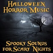 Halloween Horror Music – Spooky Sounds For Scary Nights Songs