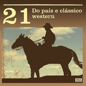 21 Do País E Clássico Western Songs