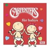 Carpenters Für Babys Songs