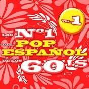 Los Nº 1 Del Pop Español De Los 60's Vol.1 Songs