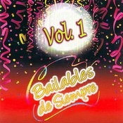 Éxitos Bailables De Siempre Volume 1 Songs