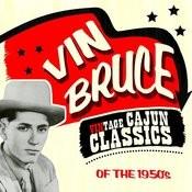 Vintage Cajun Classics Of The 1950's Songs
