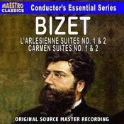 Bizet: L'arlésienne Suite No. 1 & 2, Carmen Suite No. 1 & 2 Songs