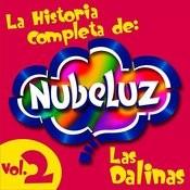 La Historia Completa De Nubeluz, Vol. 2 Songs