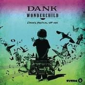 Wonder Child (Dank's Festival VIP Mix) Songs