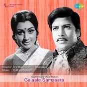 Galaate Samsaara Songs