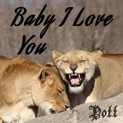 Baby I Love You Songs
