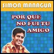 Por Que No Fui Tu Amigo Songs