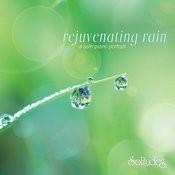 Rejuvenating Rain Songs