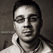 Aaron Irwin. Ordinary Lives Songs