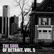 The Soul Of Detroit, Vol. 5 Songs