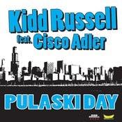 Pulaski Day (Feat. Cisco Adler) - Single Songs