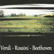 Verdi - Rossini - Beethoven Songs