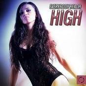 Everybody Reach High Songs