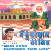 Main Hoon Pareshan Tere Liye Songs
