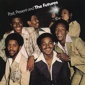 Past, Present And The Futures Songs