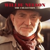 Willie Nelson The Collection Songs